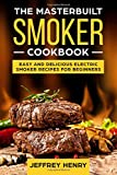 Best Masterbuilt Cookbooks - Masterbuilt Smoker Cookbook: Easy and Delicious Electric Smoker Review