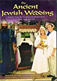 img - for The ancient Jewish wedding: And the return of Messiah for his bride book / textbook / text book