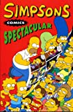 Simpsons Comics: Spectacular (Simpsons Comics)