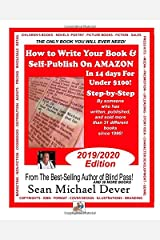 How To Write Your Book & Self-Publish On Amazon In 14 Days For Under $100 Step-by-Step: 2019-2020 Edition (Buddydog) Paperback