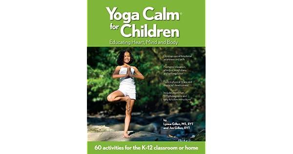 Amazon.com: Yoga Calm for Children: Educating Heart, Mind ...