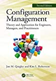 Configuration Management, Second Edition: Theory and Application for Engineers, Managers, and Practitioners