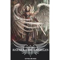 Almas de hielo II: Batalla de ángeles (Spanish Edition)