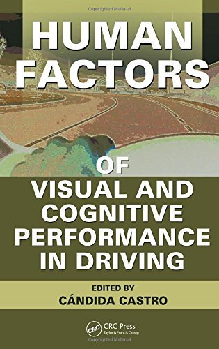 By Candida Castro Human Factors of Visual and Cognitive Performance in Driving (1st Frist Edition) [Hardcover]
