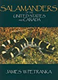 Salamanders of the United States and Canada, James W. Petranka, 1588343081