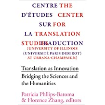 Translation as Innovation: Bridging the Sciences and the Humanities