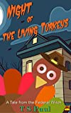 Night of the Living Turkeys: A Tale from the Federal Witch (Holiday Tales Book 2)