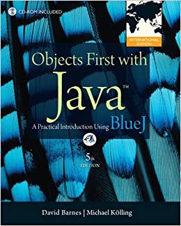 Objects first with java a practical introduction using bluej objects first with java a practical introduction using bluej international edition amazon david j barnes michael kolling 9780132835541 books fandeluxe Image collections
