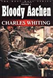 Bloody Aachen, Charles Whiting, 1580970540