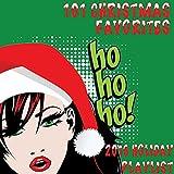 101 Christmas Favorites: 2016 Holiday Playlist