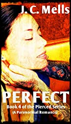Perfect (The Pierced Series Book 4)