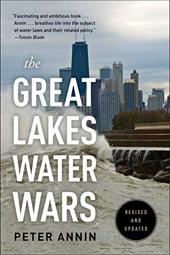 The Great Lakes Water Wars ()