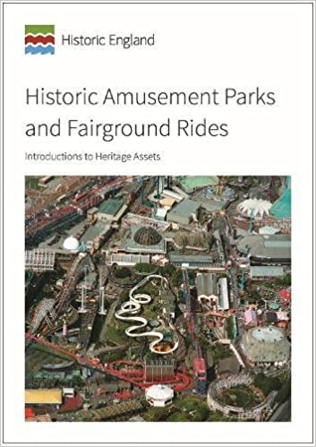 Historic Amusement Parks and Fairground Rides: Introductions to Heritage Assets