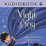 Night Boy | Anne Laurel Carter