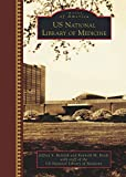 U.S. National Library of Medicine (Images of America)