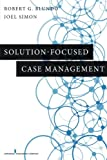 img - for Solution-Focused Case Management book / textbook / text book