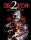 2 Die For