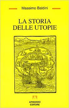 Book La storia delle utopie (Temi del nostro tempo) (Italian Edition)