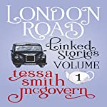 London Road: Linked Stories: London Road Series, Book 1 | Tessa Smith McGovern