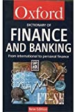 A Dictionary of Finance and Banking, Oxford University Press, 0192800671