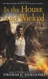 In the House of the Wicked (A Remy Chandler Novel)
