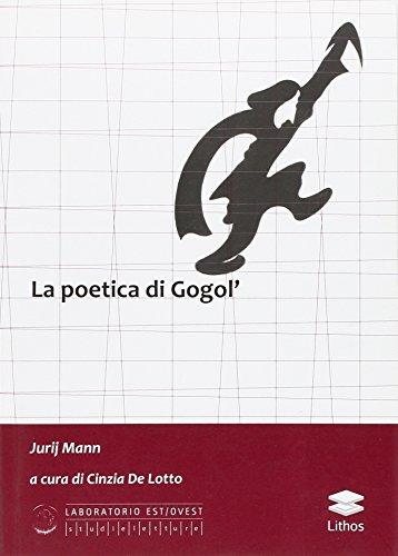 La poetica di Gogol'.