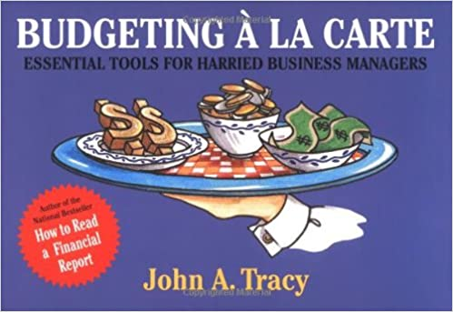 budgeting la carte essential tools for harried business managers