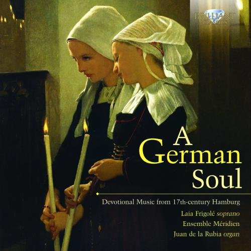 CD : Juan de la Rubia - German Soul: Devotional Music From 17th-century (CD)