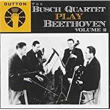 Busch Quartet play Beethoven - Vol.2 by Ludwig Van Beethoven (2007-10-09)