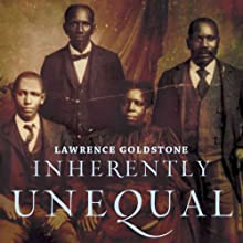Inherently Unequal: The Betrayal of Equal Rights by the Supreme Court, 1865-1903 Audiobook by Lawrence Goldstone Narrated by George Washington III
