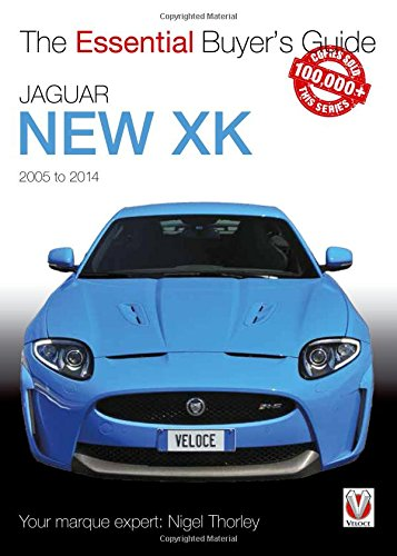 Download Jaguar New XK 2005 to 2014 (Essential Buyer's Guide) PDF