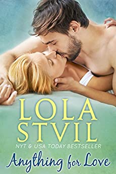 Anything For Love (The Hunter Brothers Book 1) by [StVil, Lola]