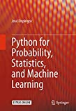 Python for Probability, Statistics, and Machine Learning