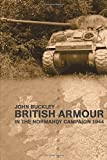 British Armour in the Normandy Campaign 1944 (Military History and Policy)