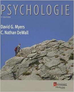 Psychologie 11e Ed David G Myers 9782257206657 Books Amazon Ca