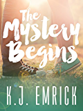 The Mystery Begins (A Connor and Lilly Mystery Book 1)