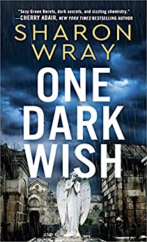 One Dark Wish (Deadly Force Book 2) - Kindle edition by