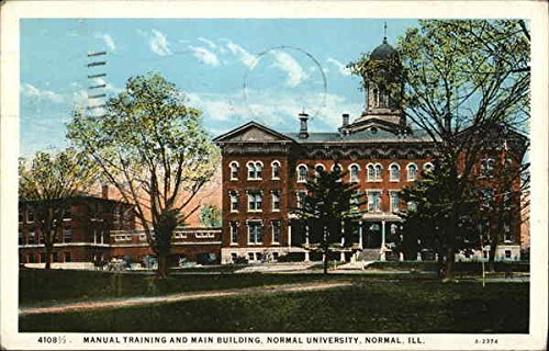 Normal University - Manual Training and Main Building Normal, Illinois Original Vintage Postcard (Main Manual)