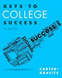 Keys to College Success Plus MyStudentSuccessLab with Pearson EText -- Access Card Package, Carter, Carol J. and Kravits, Sarah Lyman, 0321997816