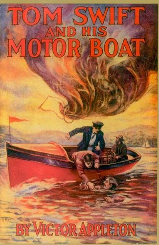 Tom Swift & His Motor Boat by Brand: Applewood Books