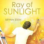 Ray of Sunlight | Brynn Stein