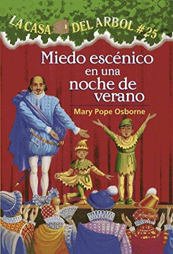 La casa del árbol #25 Miedo escénico en una noche de verano (Spanish Edition)