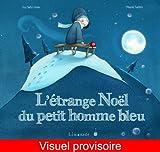 """Afficher """"L'étrange Noël du petit homme bleu"""""""