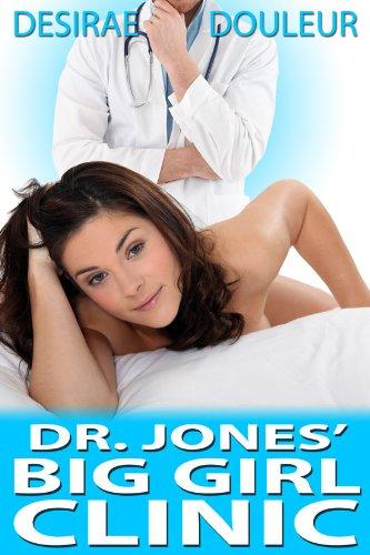 Doctor Jones Big Girls Clinic A Medical Bbw Erotica By Douleur