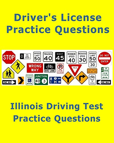 Illinois Driving Test – 100 Practice Questions (Licensing Exam): Quick review for the written test