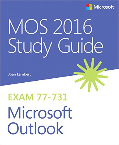 MOS 2016 Study Guide for Microsoft Outlook (MOS Study Guide) (Mos Excel Certification)