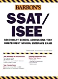How to Prepare for the SSAT/ISEE (BARRON'S HOW TO PREPARE FOR HIGH SCHOOL ENTRANCE EXAMINATIONS)