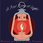 A Red Ring of Light: Extended Edition (Latolan) | Ashe Thurman