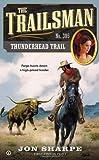 Thunderhead Trail, Jon Sharpe, 0451240545