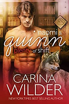 Naomi and Quinn: A Paranormal Choose Your Own Romance (Plenty of Shift Book 3) by [Wilder, Carina]